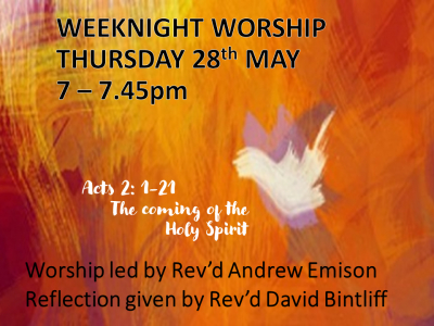 WEEKNIGHT WORSHIP 28 May 2020